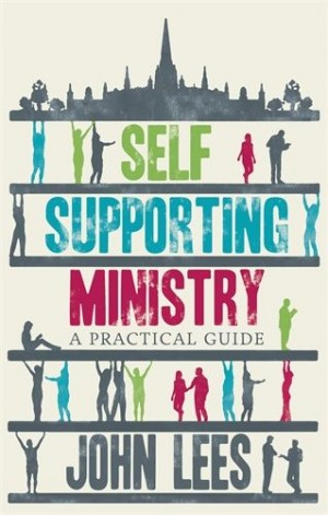 Self-supporting ministry by John Lees
