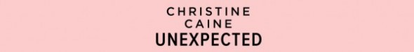Christine Caine - Unexpected