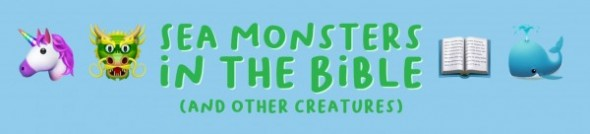 Sea Monsters in the Bible