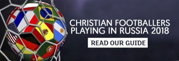 Christian Footballers, World Cup, Russia 2018