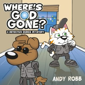 Where's God Gone?, Andy Robb