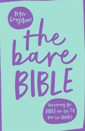 The Bare Bible, Peter Graystone