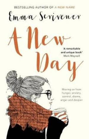 A New Day, Emma Scrivener