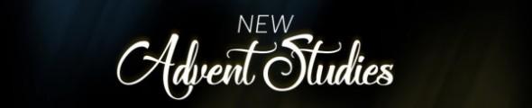 New Advent Studies