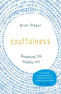 Soulfulness by Brian Draper