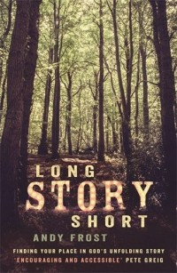 Long Story Short by Andy Frost