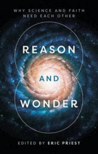 Reason and Wonder by Eric Priest