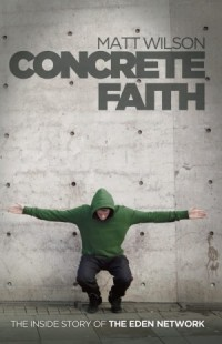 Image for Concrete Faith Book by Matt Wilson