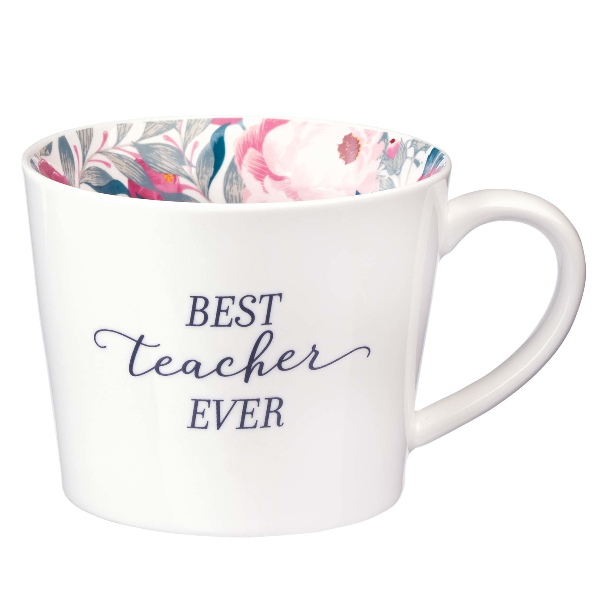 Best Teacher Ever Ceramic Mug In White With Floral Interior Free Delivery When You Spend Pound 10 At Eden Co Uk