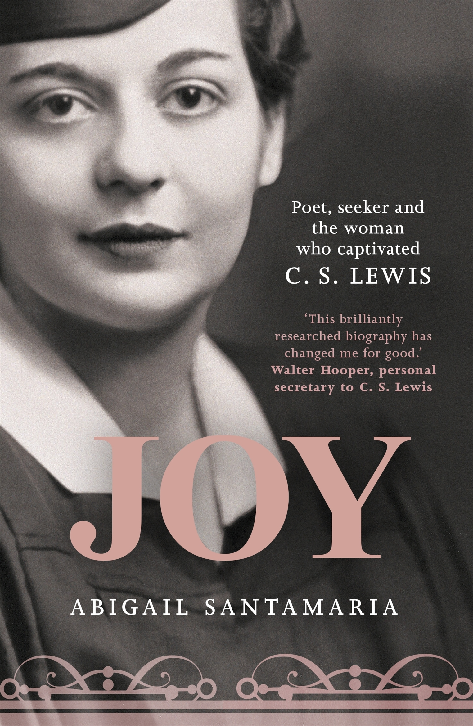 Joy Paperback. Poet, Seeker and the Woman Who Captivated C. S. Lewis
