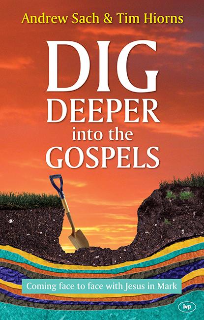 Dig Deeper into the Gospels (9781783591992) | Free ...