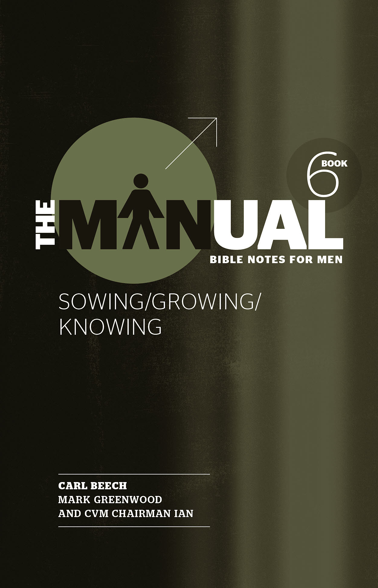 The Manual - Book 6 Paperback. Bible Notes for Men: ...