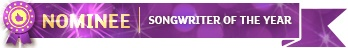 Nominee for Songwriter of the Year