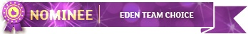 Nominee for Eden Team Choice